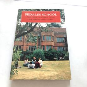 BEDALES SCHOOL  THE FIRST HUNDRED YEARS  Roy Wake and Pennie Denton