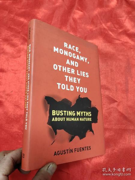 Race,Monogamy,andOtherLiesTheyToldYou:BustingMythsaboutHumanNature