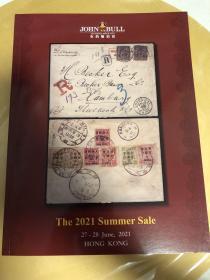 拍卖图录 香港JOHNBULL布约翰拍卖 2021年6月 邮票邮品专场