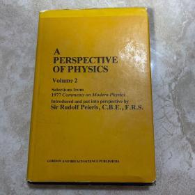 英文原版 a perspective of physics II selections from 1977 comments on modern physics 《当代物理评论集》