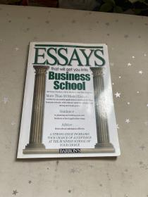 Essays That Will Get You into Business School: 3rd Edition