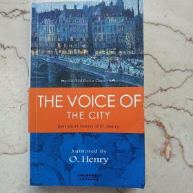 THE VOICE OF THE CITY: BEST SHORT STORIES OF O. Henry