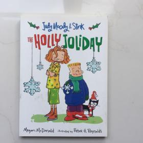 Judy Moody And Stink: The Holly Joliday  英文原版童书   7-12岁