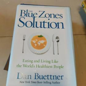 The Blue Zones Solution:Eating and Living Like the World's Healthiest People