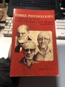 THREE PSYCHOLOGIES Perspectives from Freud, Skinner, and Rogers  弗洛伊德,斯金纳和罗杰斯的三种心理学观点