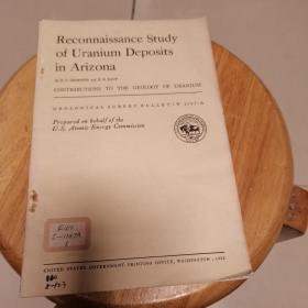 Reconnaissance Study  of Uranium  Deposits  in Arizona.(地质观察报告1147-A)