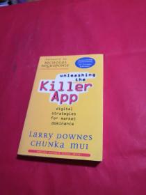 Unleashing The Killer App: Digital Strategies For Market Dominance  释放杀手应用:市场主导的数字策略