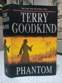 2006年,英文原版,精装带书衣,初版本小说,著名小说家泰瑞古德坎系列小说,幻影,phantom