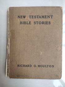 NEW TESTAMENT BIBLE STORIES 古旧新约圣经故事片1904版 1922印 布面精装袖珍本