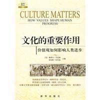文化的重要作用价值观如何影响人类进步❤ (美)亨廷顿,哈里森主编,程克雄译 新华出版社9787501190522✔正版全新图书籍Book❤