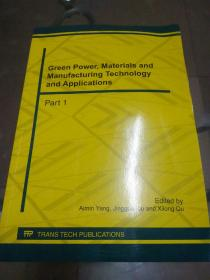green power,Materials and manufacturing technology and Applications Part1(绿色能源材料和制造技术及应用)第一部分