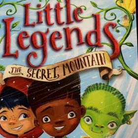 Little legends the secret mountain
