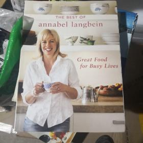 The Best of Annabel langbein  Great Food for Busy Lives(名厨Annabel langbein精选)