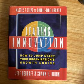 LEADING INNOVATION HOW TO JUMP START YOUR ORGANIZATION'S