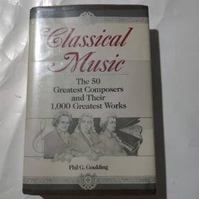 Classical music:the 50 greatest composers and their 1,000