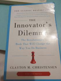 The Innovator's Dilemma:The Revolutionary Book That Will Change the Way You Do Business