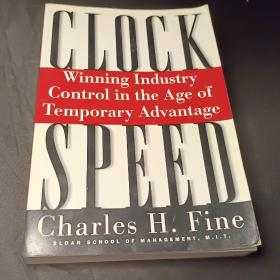 Clockspeed:Winning Industry Control in the Age of Temporary Advantage