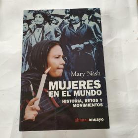 MUJERES EN EL MUNDO HISTORIA,RETOS Y MOVIMIENTOS