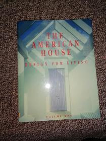 美国原版书:The American House: Design for Living