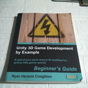 Unity 3D Game Development by Example Beginner's Guide(平装 16开 详情看图)