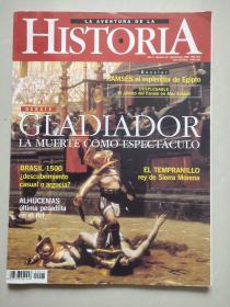西班牙语原版 La Aventura De La Historia: Debate Gladiador la muerte como espectaculo  大16开