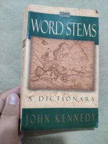 Word Stems : A Dictionary
