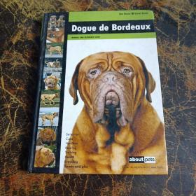 Dogue De Bordeaux (Dog Breed Expert Series)外文书看图