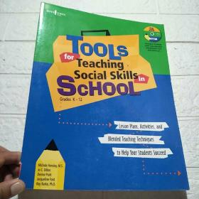 TOOLS for Teaching Social Skills in SCHOOL Grades K-12 (平装 16开 详情看图)