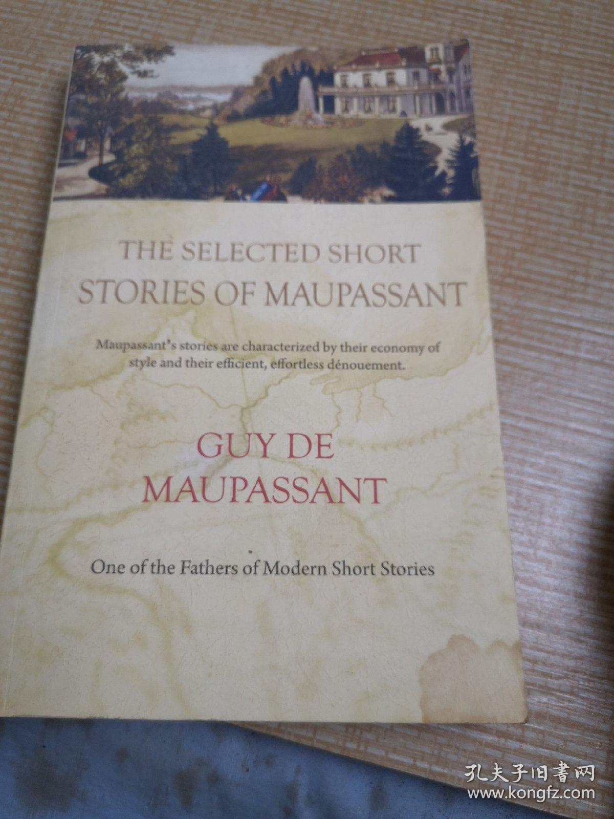 THE  SELECTED SHORT  STORIES  OF  MAUPASSANT