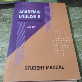 ACADEMIC ENGLISH II学术英语【英文版】GAC007