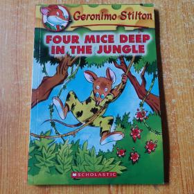 Geronimo Stilton #5: Four Mice Deep in the Jungle  老鼠记者系列#05:丛林深处的四只老鼠 英文原版