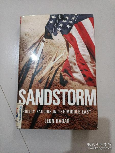 SANDSTORM:AMERICAN BLINDNESS IN THE MIDDLE EAST(沙漠风景:美国中东盲目政策)