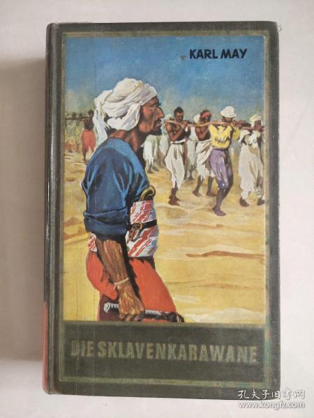 DIE SKLAVENKARAWANE 德文原版 1949年 卡尔.梅 著 <奴隶大篷车>  精装本