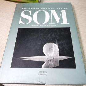 THE MASTER ARCHITECT SERIES SOM--Selected and Current Works(  建筑师系列丛书7,精装)