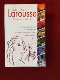◇法文原版书 Le Petit Larousse Compact 2003 印刷清晰 质量好【保证版】