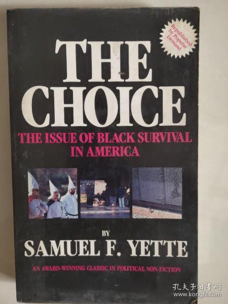The choice:the issue of black survival in America(选择之可能性:美国黑人的生存问题)