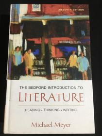 The Bedford Introduction to Literature::Reading, Thinking, Writing