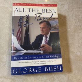 All the Best, George Bush:My Life in Letters and Other Writings