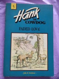 Hank The Cowdog Faded Love