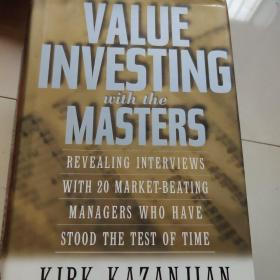 Value Investing With the Masters:Revealing Interviews With 20 Market-Beating Managers Who Have Stood the Test of Time