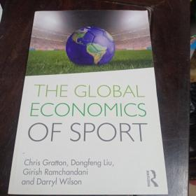 THE GLOBAL  ECONOMICS  OF SPORT全球体育经济学Chris Gratton, Dongfeng Liu, Girish Ramchandani  and Darryl WilsonChris Gratton