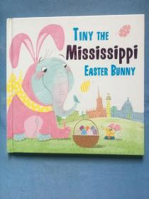 Tiny the Mississippi Easter Bunny (Tiny the Easter Bunny)  干净整洁近九五品