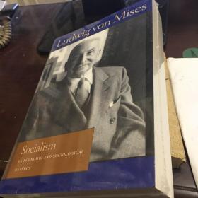 Socialism:AnEconomicandSociologicalAnalysis