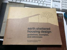 earth sheltered housing design guidelines, examples, and references    土地保护住房设计指南,例子和参考资料