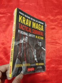Krav Maga Tactical Survival: Personal Safety in Action  (小16开 ) 【详见图】