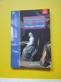 A Performer's Guide To Music Of The Baroque Period (performers Guide)-巴洛克时期音乐表演者指南 附光盘