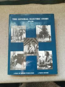 THE GENERAL ELECTRIC STORY 1876-1986【通用电气的故事】