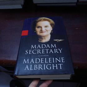 MADAM SECRETARY A MEMOIR MADELEINE ALBRIGHT 美国国务卿奥尔布赖特
