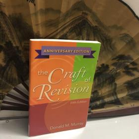 The Craft Of Revision Anniversary Edition /Donald M. Murray