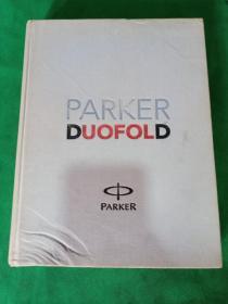 PARKER DUOFOLD(派克发展史,精装布面)